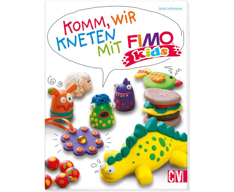 Komm wir kneten mit FIMO kids