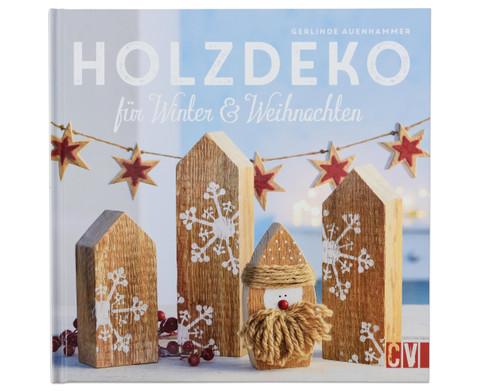Holzdeko fuer Winter  Weihnachten