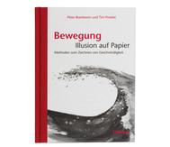 Buch: Bewegung – Illusion auf Papier