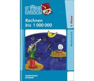 LÜK-Heft: Rechnen bis 1.000.000
