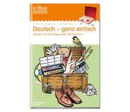 LÜK Deutsch ganz einfach 1