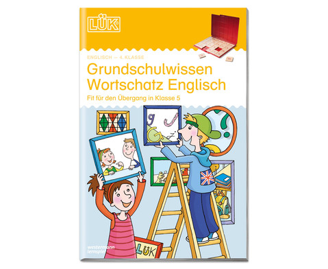LUEK Grundschulwissen Wortschatz Englisch 4 Klasse