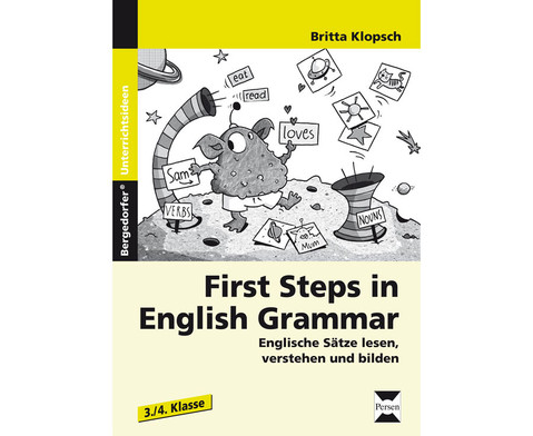 First Steps in English Grammar Klasse 3 und 4