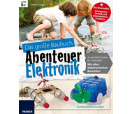 Das große Baubuch - Abenteuer Elektronik