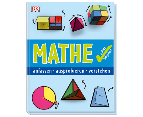 Buch Mathe sofort kapiert anfassen-ausprobieren-verstehen