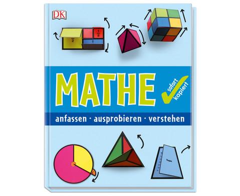 Mathe sofort kapiert anfassen-ausprobieren-verstehen