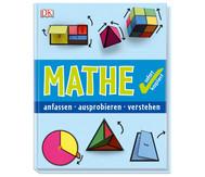 Mathe sofort kapiert, anfassen-ausprobieren-verstehen