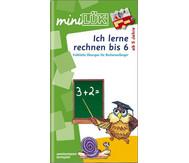 miniLÜK-Heft: Ich lerne rechnen bis 6