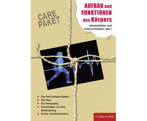 CARE-PAKET Aufbau und Funktionen des Koerpers