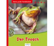 Meine große Tierbibliothek - Der Frosch