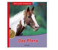 Meine große Tierbibliothek - Das Pferd