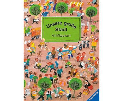 Unsere grosse Stadt-1