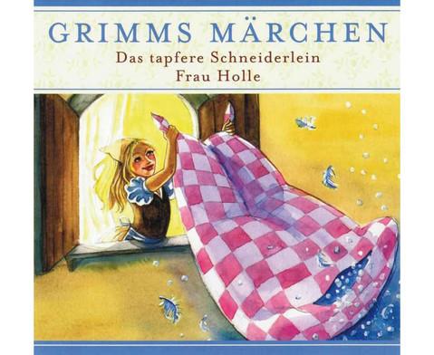 Das tapfere Schneiderlein  Frau Holle CD-1