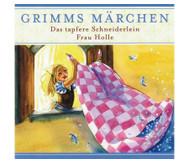 Das tapfere Schneiderlein & Frau Holle, CD
