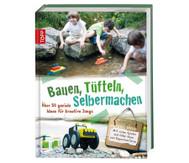 Buch: Bauen, Tüfteln, Selbermachen