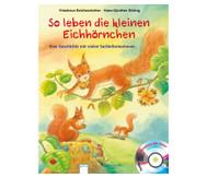Buch+CD: So leben die kleinen Eichhörnchen