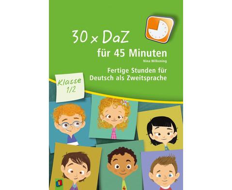 30 x DaZ fuer 45 Minuten - Klasse 1-2