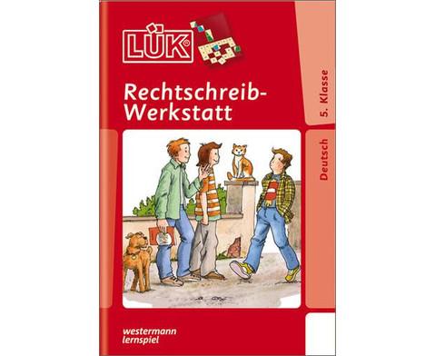 LUEK Rechtschreibwerkstatt 5 Klasse-1
