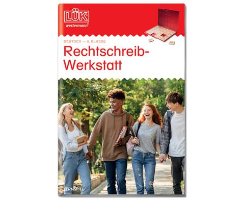 LUEK Rechtschreibwerkstatt 6 Klasse