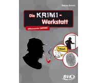 Die KRIMI-Werkstatt - für 3.-5. Klasse