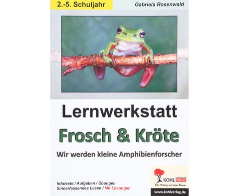 Lernwerkstatt Frosch und Kroete - 2 - 5 Klasse