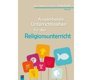 Ausgearbeitete Unterrichtsreihen für den Religionsunterricht