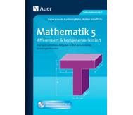 Mathematik 5 differenziert und kompetenzorientiert