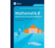 Mathematik 8 differenziert und kompetenzorientiert