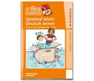 LÜK: Spielend leicht Deutsch lernen Stufe 1 ab 1. Klasse