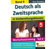 Deutsch als Zweitsprache in Vorbereitungsklassen - Band 5