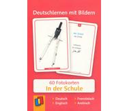 60 Fotokarten In der Schule - Deutschlernen mit Bildern