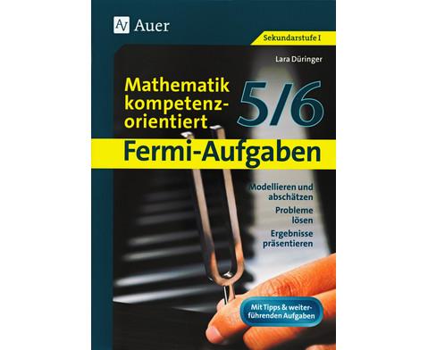 Fermi-Aufgaben - Mathematik kompetenzorientiert 5-6