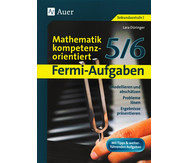Fermi-Aufgaben - Mathematik kompetenzorientiert 5/6