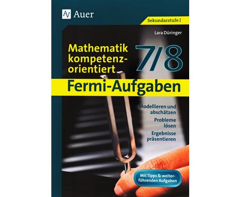 Fermi-Aufgaben - Mathematik kompetenzorientiert 7-8