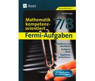 Fermi-Aufgaben - Mathematik kompetenzorientiert 7/8