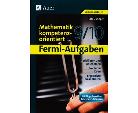 Fermi-Aufgaben - Mathematik kompetenzorientiert 9-10-1