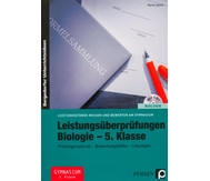 Leistungsüberprüfungen Biologie 5. Klasse