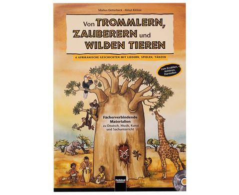 Von Trommlern Zauberern und wilden Tieren-1