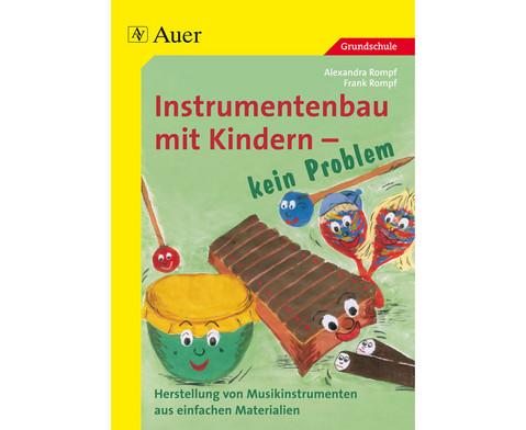 Instrumentenbau mit Kindern - kein Problem-1