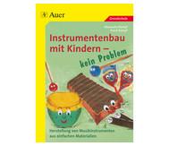 Instrumentenbau mit Kindern - kein Problem