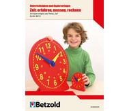 Zeit: erfahren, messen, rechnen