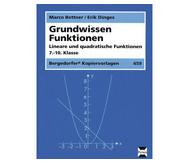 Grundwissen Funktionen Lineare und quadratische Funktionen