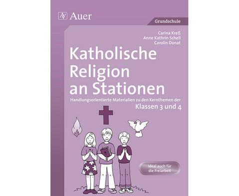 Katholische Religion an Stationen Klasse 3-4-1
