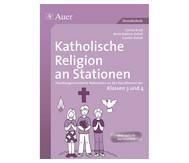 Katholische Religion an Stationen Klasse 3/4