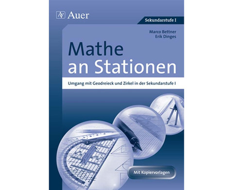Mathe an Stationen Umgang mit Geodreieck  Zirkel