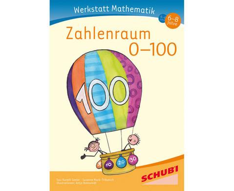 Werkstatt Mathematik Zahlenraum 0 - 100-1