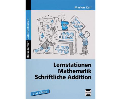 Lernstationen Mathematik Schriftliche Addition-1