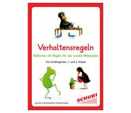 Verhaltensregeln - für Kindergarten, 1. und 2. Klasse