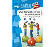 miniLÜK-Heft: Grundschulabschluss Zahlenrechnen