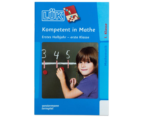 LUEK-Heft Kompetent in Mathe 1 Klasse 1 Halbjahr-1